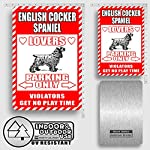 "English Cocker Spaniel Lovers Parking Only Violators Get No Play Time Novelty Tin Sign Indoor and Outdoor use 8""x12"" or 12""x18"" 7"