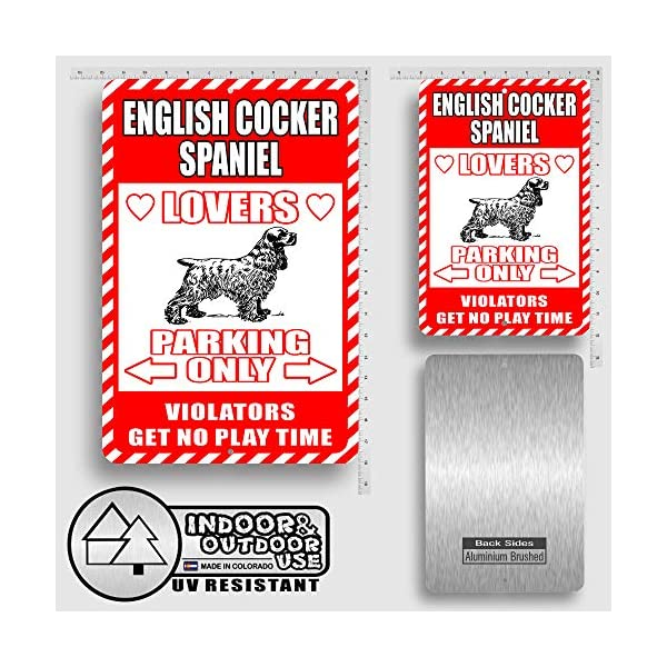 "English Cocker Spaniel Lovers Parking Only Violators Get No Play Time Novelty Tin Sign Indoor and Outdoor use 8""x12"" or 12""x18"" 2"