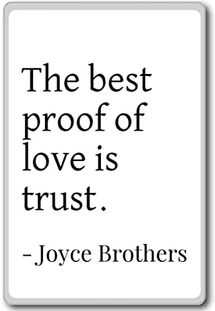 Amazoncom The Best Proof Of Love Is Trust Joyce Brothers