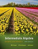 Intermediate Algebra: Graphs and Models