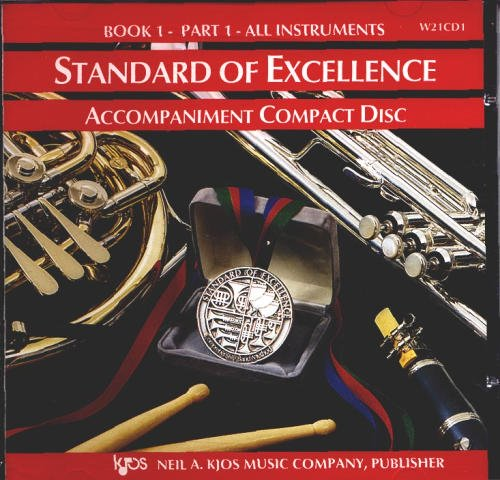 Standard of Excellence: Accompaniment Compact Disc by Neil A. Kjos Music Co.