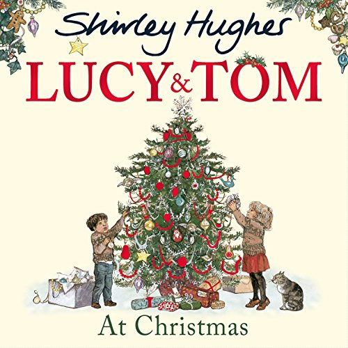 Lucy & Tom at Christmas (Lucy and Tom) (Tom's Lucy And Christmas)