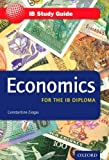 IB Study Guide: Economics 2nd Edition, Constantine Ziogas, 019912860X
