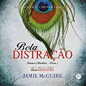 Bela distração - Irmãos Maddox - volume 1 [Beautiful Distraction - Maddox Brothers - Volume 1] | Jamie McGuire