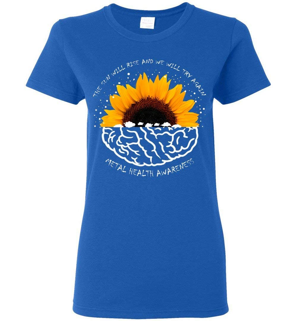 The Sun Will Rise And We Will Try Again Woman T Shirt Gift Idea
