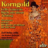 Korngold: Cello Concerto Much Ado About Nothing