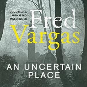 An Uncertain Place Audiobook