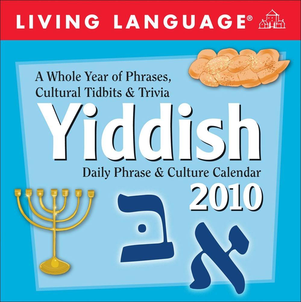 Living Language  Yiddish  2010 Day To Day Calendar