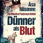 Dünner als Blut   Åsa Nilsonne
