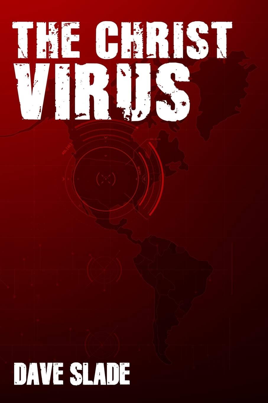The Christ Virus: Volume 1: Amazon.es: Slade, Dave: Libros en idiomas extranjeros