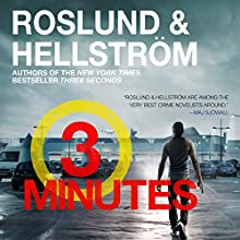 Three Minutes: A Ewert Grens Thriller, Book 6 Audiobook by Anders Roslund, Börge Hellström Narrated by Saul Reichlin