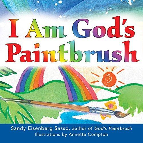 I Am God\'s Paintbrush: Rabbi Sandy Eisenberg Sasso, Annette Compton ...