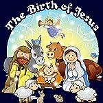 The Birth of Jesus | Jay Loring