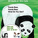 Panda Bear, Panda Bear, What Do You See? Audiobook by Bill Martin, Eric Carle Narrated by Gwyneth Paltrow