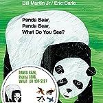 Panda Bear, Panda Bear, What Do You See? | Bill Martin Jr.,Eric Carle