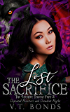 The Lost Sacrifice: The Sacrifice Trilogy Book 2 (Depraved Monsters and Decadent Myths)