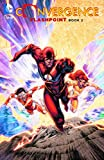 Convergence: Flashpoint, Book Two