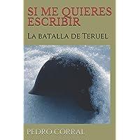 SI ME QUIERES ESCRIBIR: La batalla de Teruel