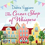 The Corner Shop of Whispers | Debbie Viggiano