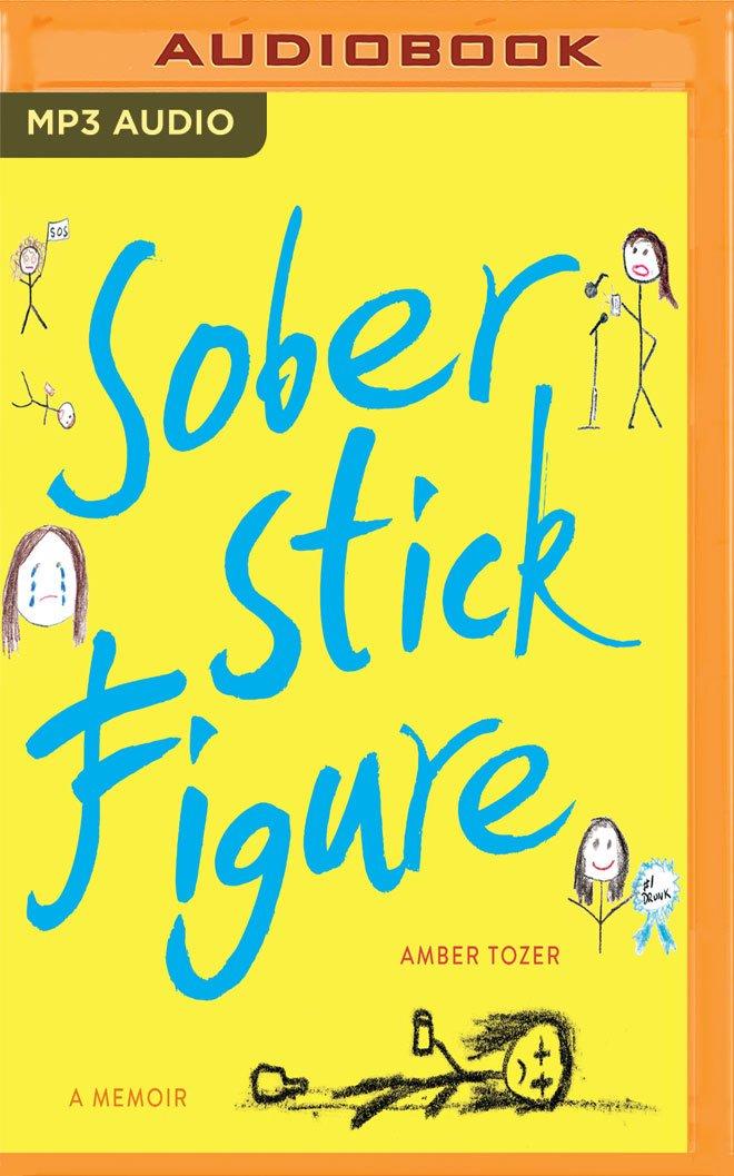 Read Online Sober Stick Figure: A Memoir PDF