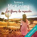 Les fleurs du repentir | Livre audio Auteur(s) : Tamara McKinley Narrateur(s) : Katerine Erhardy