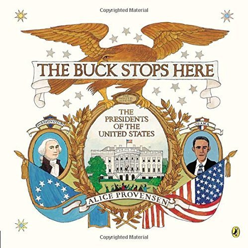 The Buck Stops Here by Alice Provensen (2013-12-05)