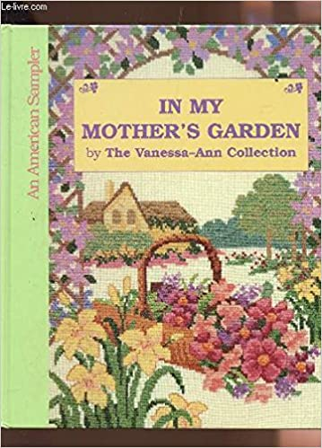 My Mothers Garden: Collection