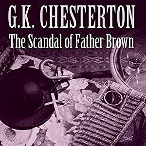 The Scandal of Father Brown Hörbuch