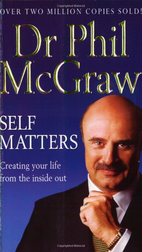 Read Online Self Matters: Creating Your Life From The Inside Out PDF