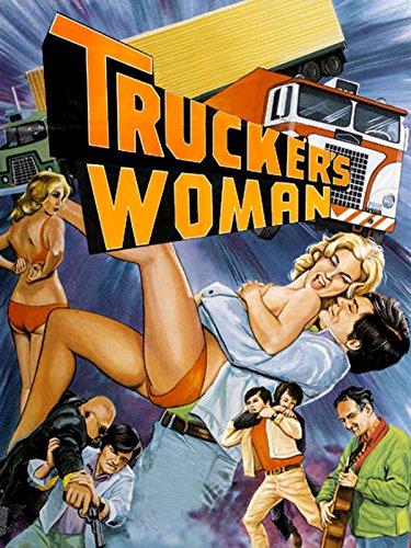 Trucker's Woman ()