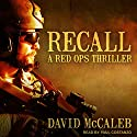 Recall: Red Ops Series, Book 1 Audiobook by David McCaleb Narrated by Paul Costanzo