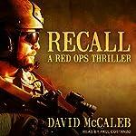 Recall: Red Ops Series, Book 1 | David McCaleb