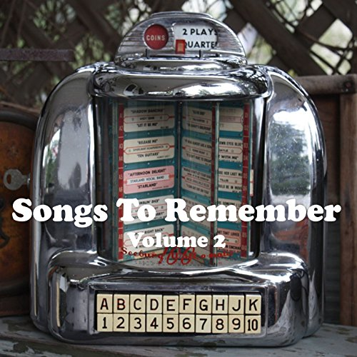 Songs to Remember, Vol. 2