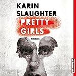 Pretty Girls   Karin Slaughter