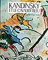 Kandinsky et le Cavalier bleu par Vezin