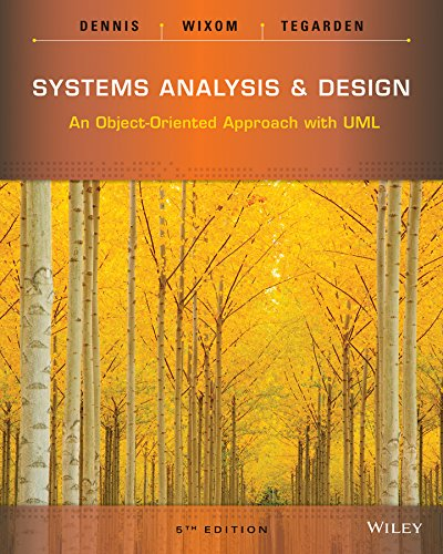 Systems Analysis and Design: An Object-Oriented