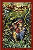 Mistmantle Chronicles Book Three, The The Heir of Mistmantle (The Mistmantle Chronicles)