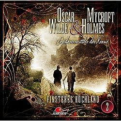 Finsteres Hochland (Oscar Wilde & Mycroft Holmes - Sonderermittler der Krone 2)