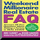 img - for Weekend Millionaire's Real Estate FAQ: Answers All Your Questions About Making a Fortune in Real Estate book / textbook / text book