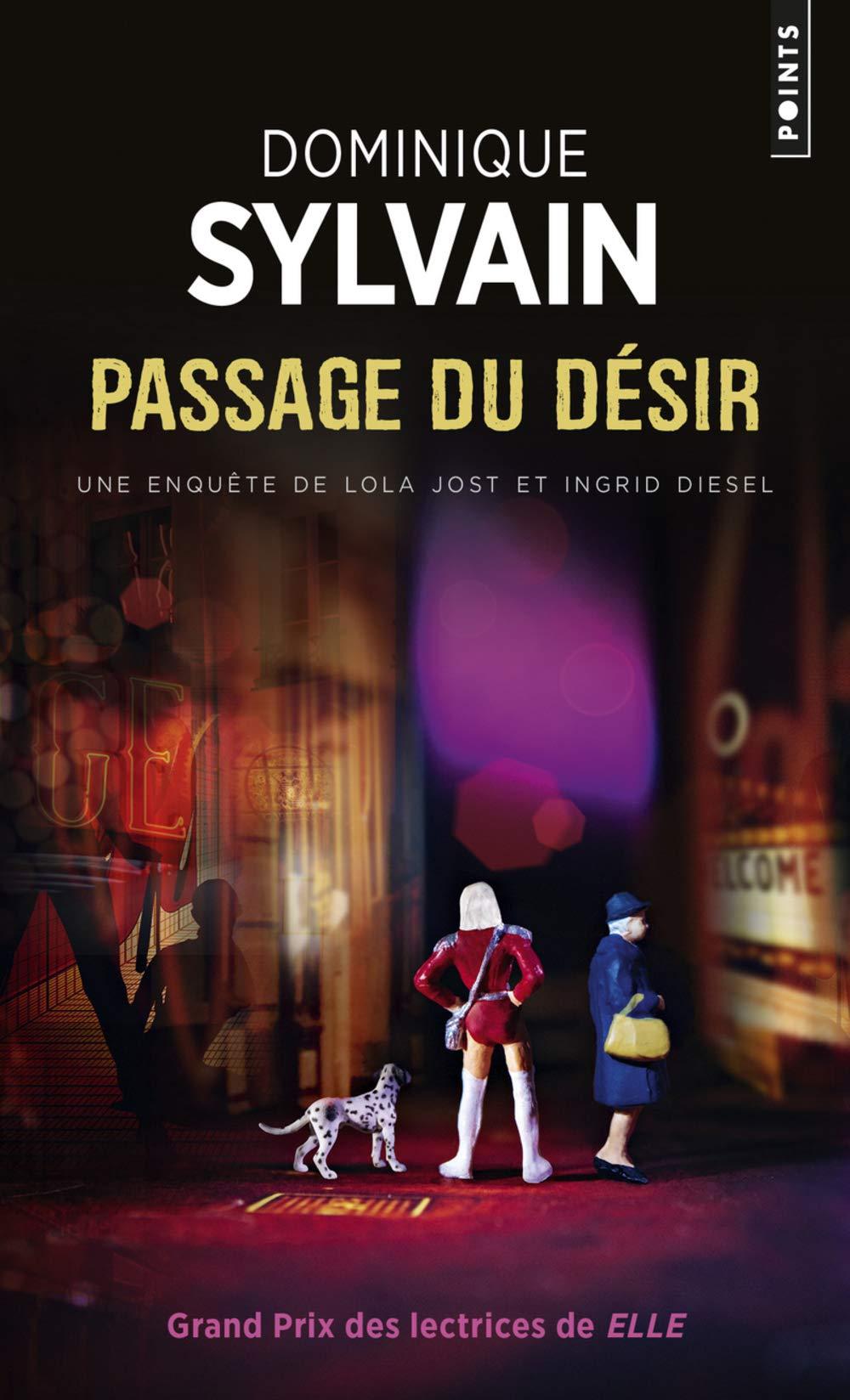 Passage Du D'Sir. Une Enqute de Lola Jost Et Ingrid Diesel (English and French Edition) pdf epub
