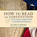 How to Read the Constitution and the Declaration of Independence Audiobook by Paul B. Skousen Narrated by Mark Deakins