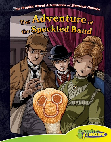 The Adventure of the Speckled Band (The Graphic Novel Adventures of Sherlock Holmes)