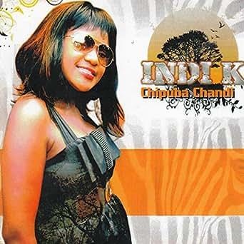 Chipuba Chandi by Indi K on Amazon Music - Amazon com