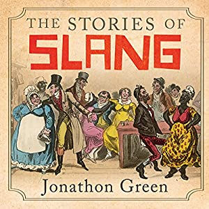 The Stories of Slang Audiobook