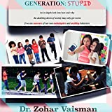 Generation Stupid