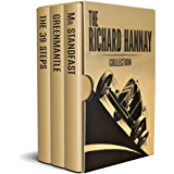 The Richard Hannay Collection - The Thirty Nine Steps, Greenmantle and Mr Standfast (Illustrated)