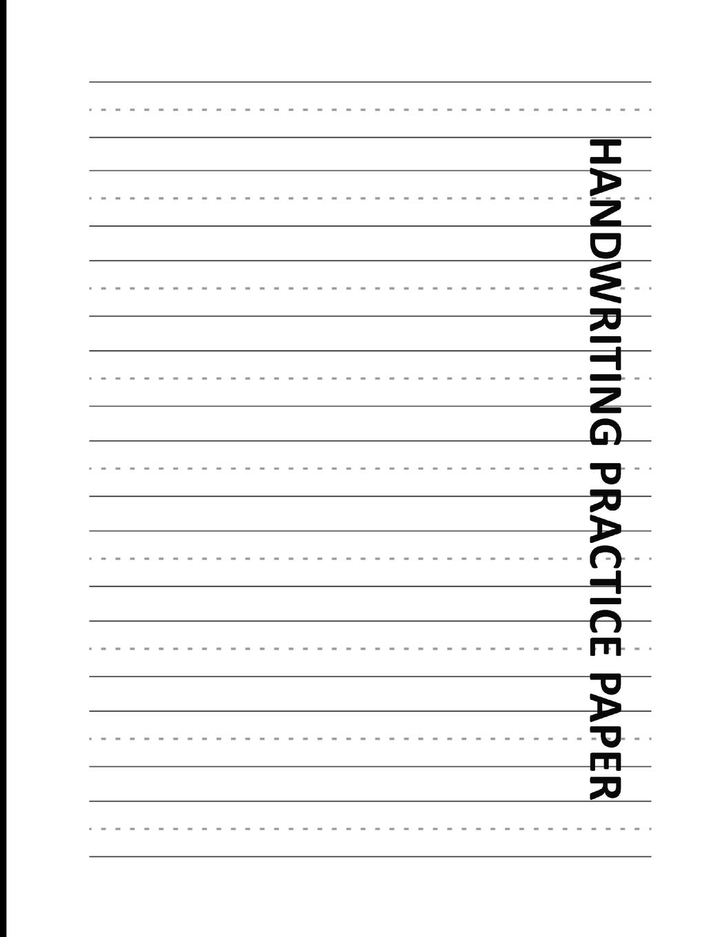 - Handwriting Practice Paper: Lined Exercise Worksheets For Right