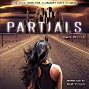 Partials: Partials, Book 1 | Dan Wells