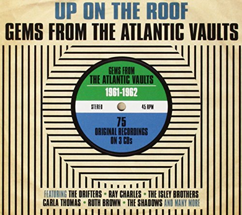 Up On The Roof: Gems From The Atlantic Vaults 1961-1962 (3 CD)