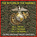 The Return of the Marines: A Tale of the Marines in the Near Future Audiobook by Jonathan P. Brazee Narrated by Eddie Frierson